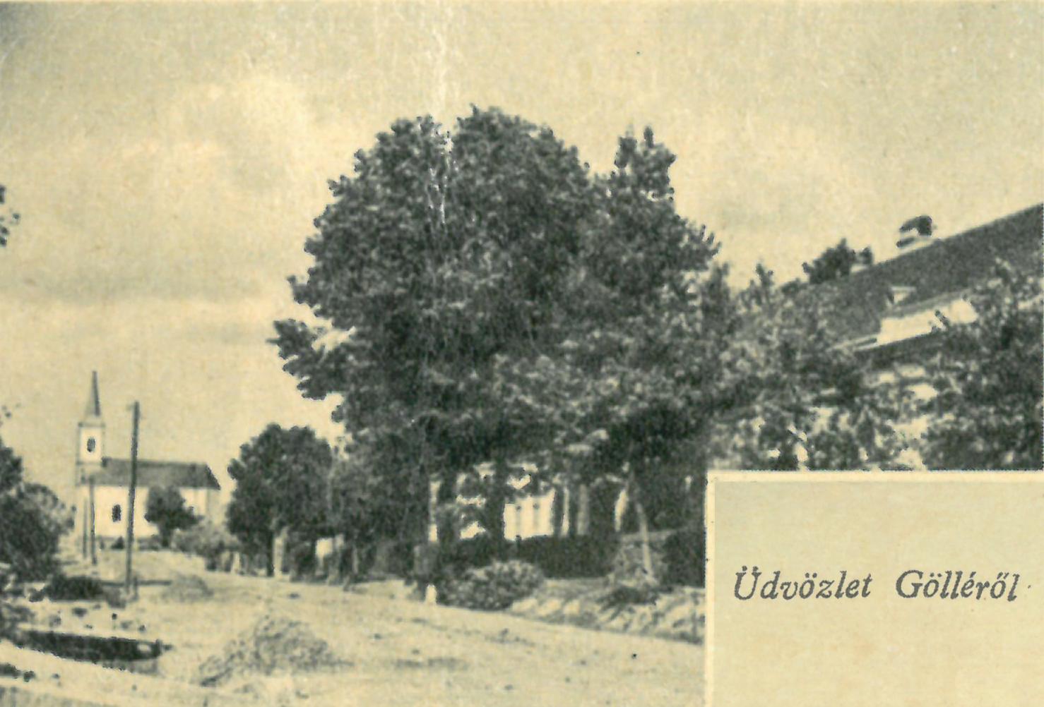 Göllei utcakép (1942-43 környéke)